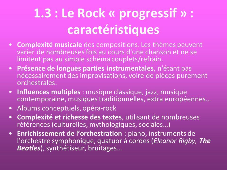 1.3 : Le Rock « progressif » : caractéristiques