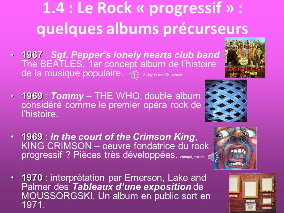 1.4 : Le Rock « progressif » : quelques albums précurseurs
