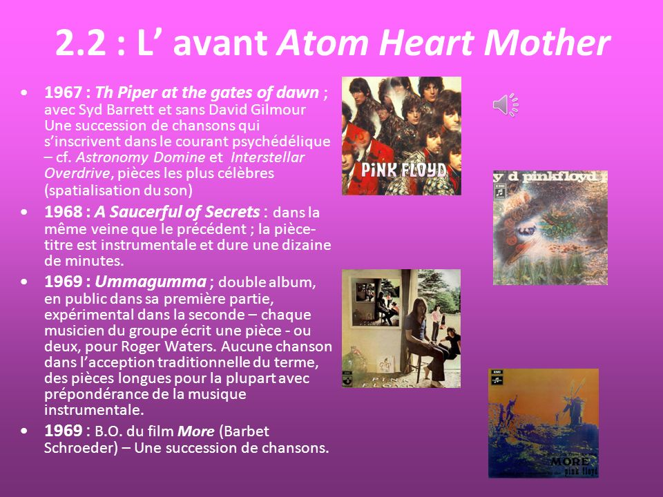 2.2 : L' avant Atom Heart Mother