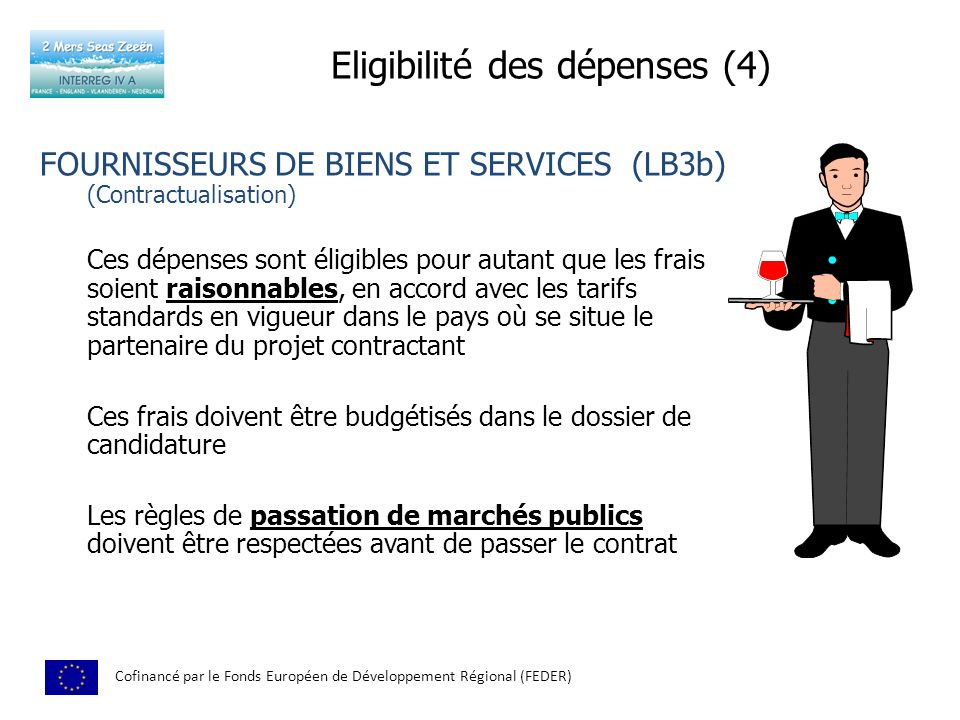 Eligibilité des dépenses (4)