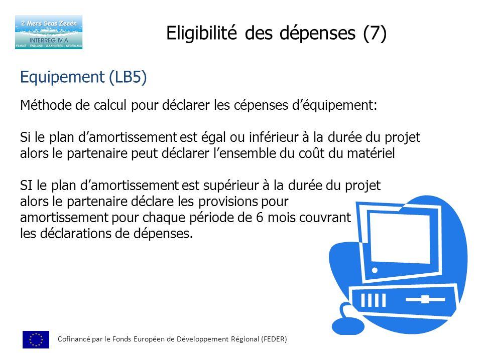 Eligibilité des dépenses (7)