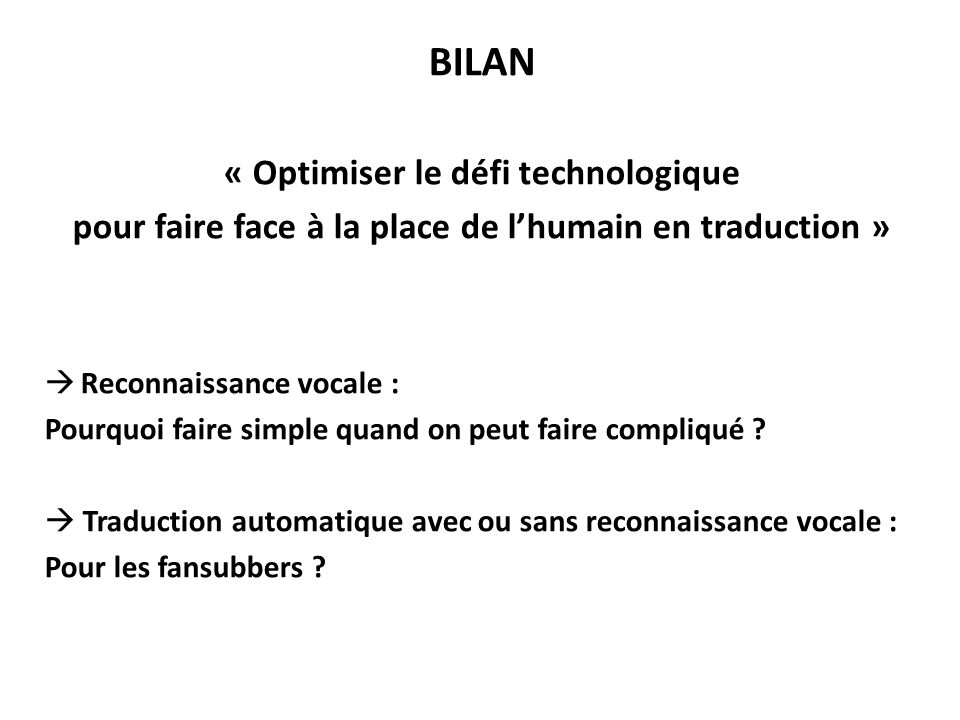 BILAN « Optimiser le défi technologique