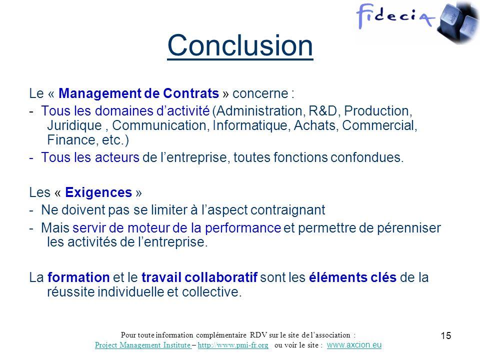 Conclusion Le « Management de Contrats » concerne :