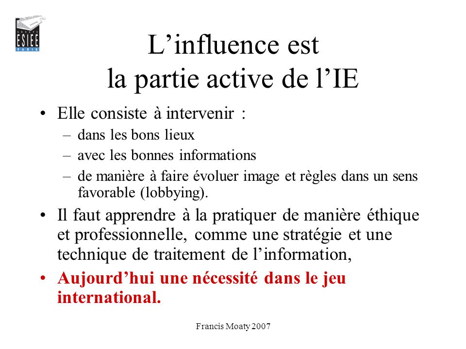 L'influence est la partie active de l'IE