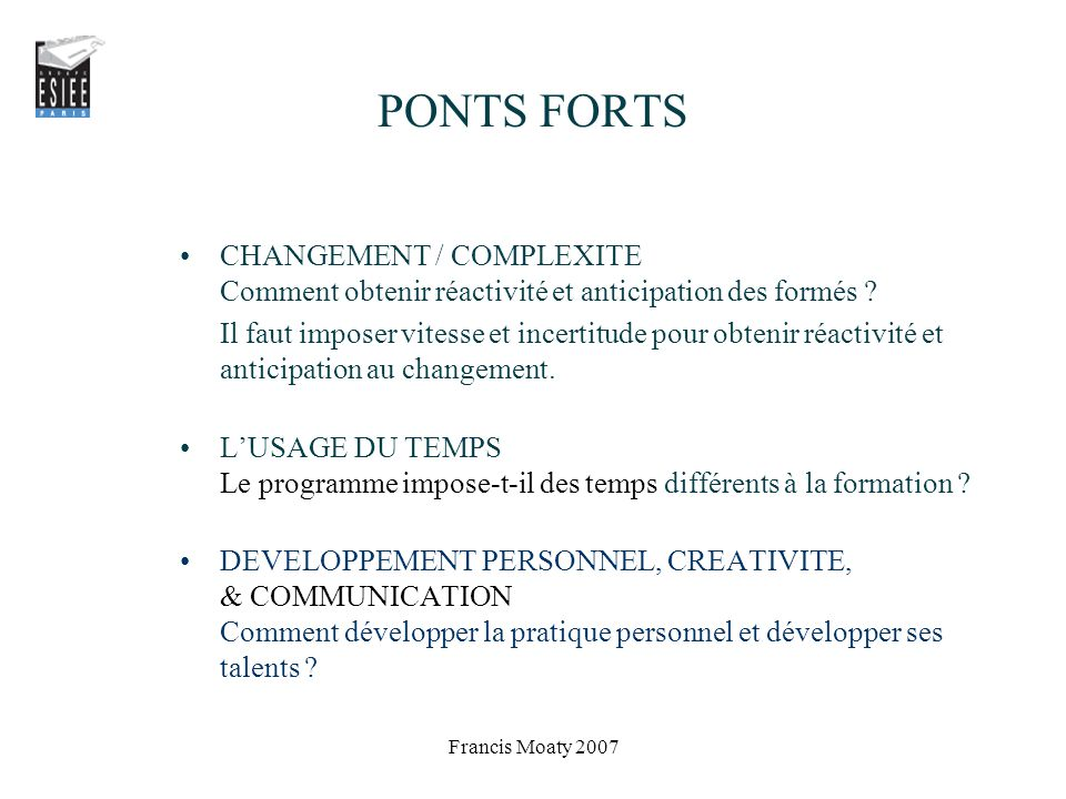 PONTS FORTS CHANGEMENT / COMPLEXITE Comment obtenir réactivité et anticipation des formés