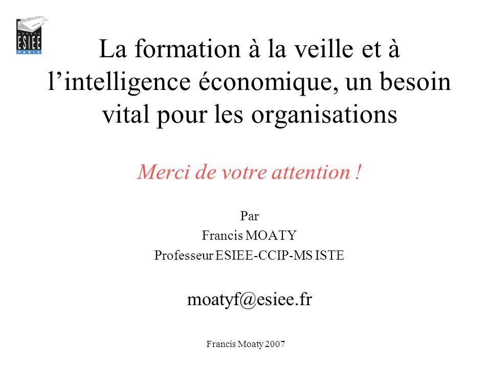 La formation à la veille et à l'intelligence économique, un besoin vital pour les organisations