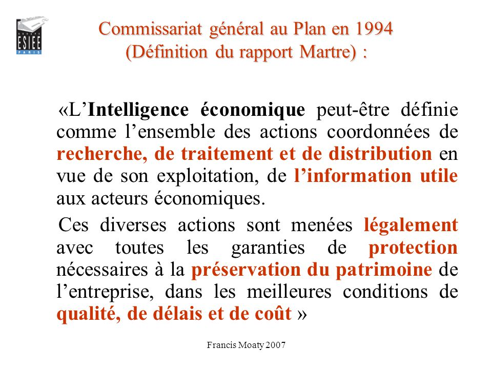 Commissariat général au Plan en 1994 (Définition du rapport Martre) :