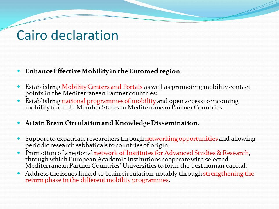 Cairo declaration Enhance Effective Mobility in the Euromed region.