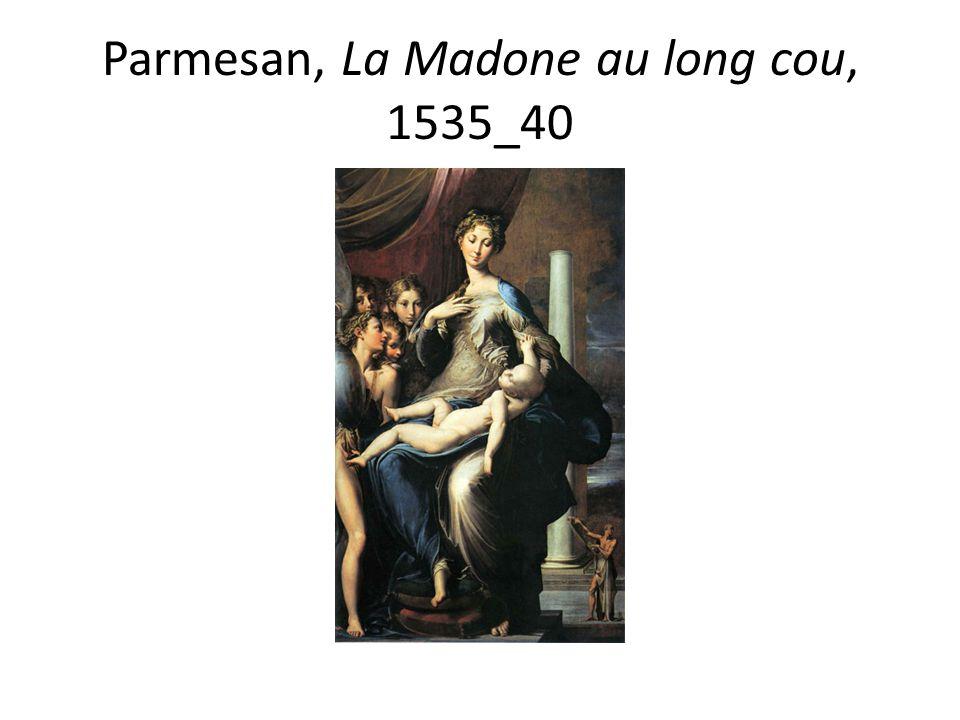 Parmesan, La Madone au long cou, 1535_40