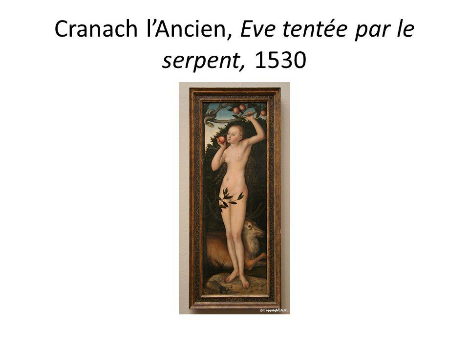 Cranach l'Ancien, Eve tentée par le serpent, 1530
