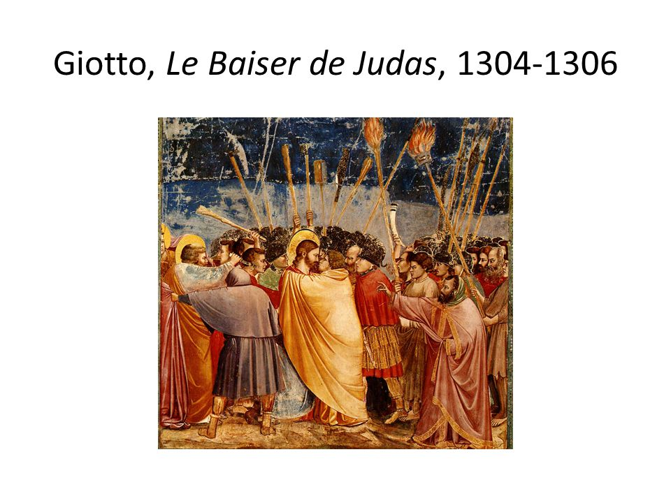 Giotto, Le Baiser de Judas, 1304-1306