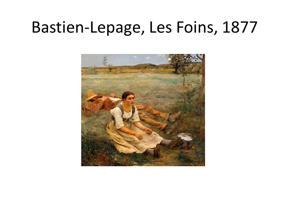 Bastien-Lepage, Les Foins, 1877