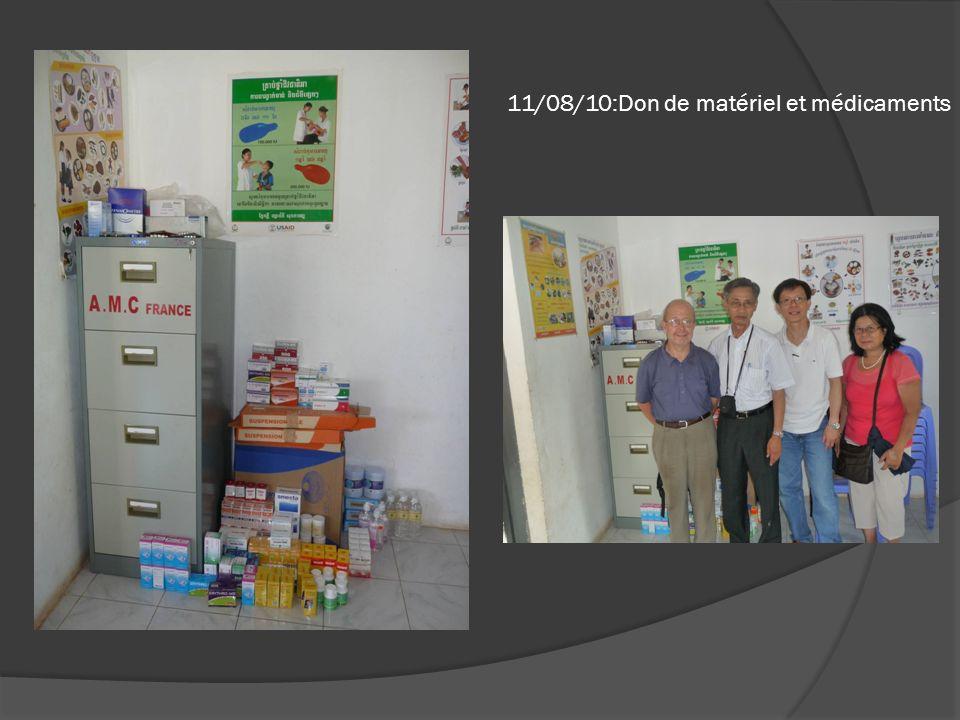 11/08/10:Don de matériel et médicaments