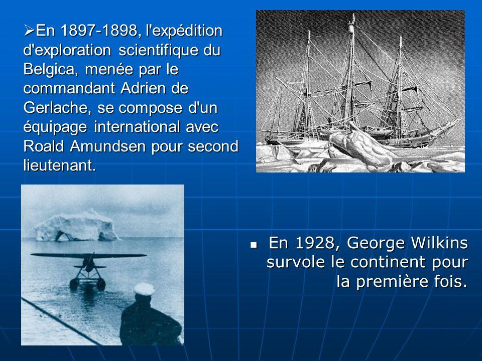 En 1897-1898, l expédition d exploration scientifique du Belgica, menée par le commandant Adrien de Gerlache, se compose d un équipage international avec Roald Amundsen pour second lieutenant.