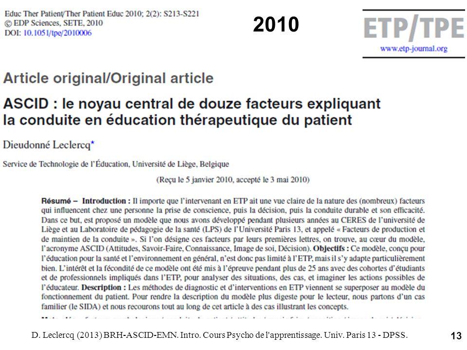 2010 D. Leclercq (2013) BRH-ASCID-EMN. Intro. Cours Psycho de l apprentissage.