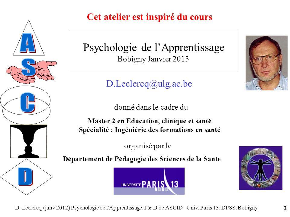A S C D Psychologie de l'Apprentissage Bobigny Janvier 2013
