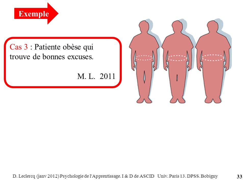 Cas 3 : Patiente obèse qui trouve de bonnes excuses.