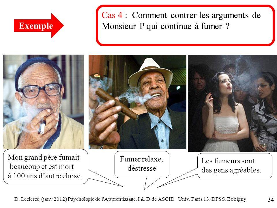 Cas 4 : Comment contrer les arguments de Monsieur P qui continue à fumer