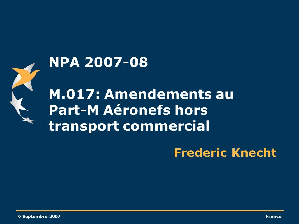 NPA 2007-08 M.017: Amendements au Part-M Aéronefs hors transport commercial