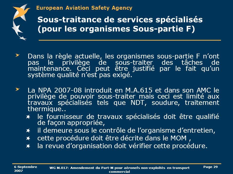 Sous-traitance de services spécialisés (pour les organismes Sous-partie F)