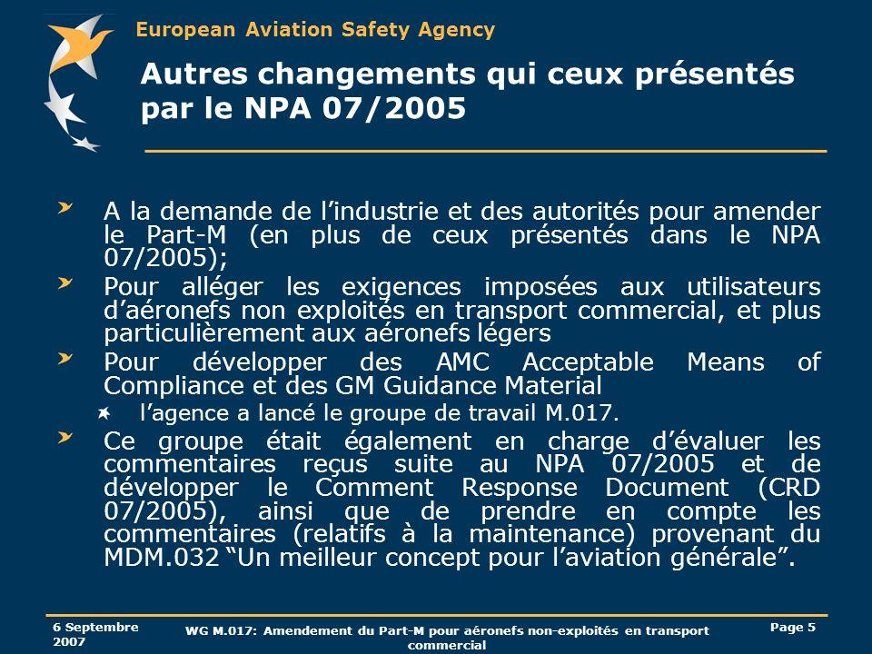 Autres changements qui ceux présentés par le NPA 07/2005