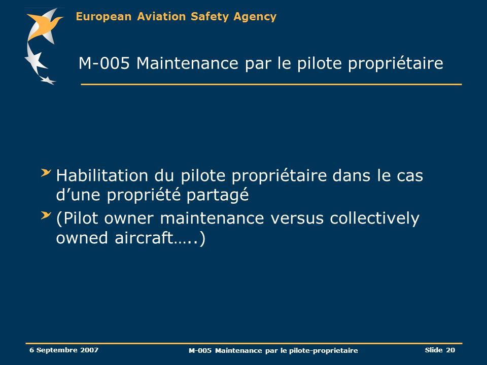 M-005 Maintenance par le pilote propriétaire