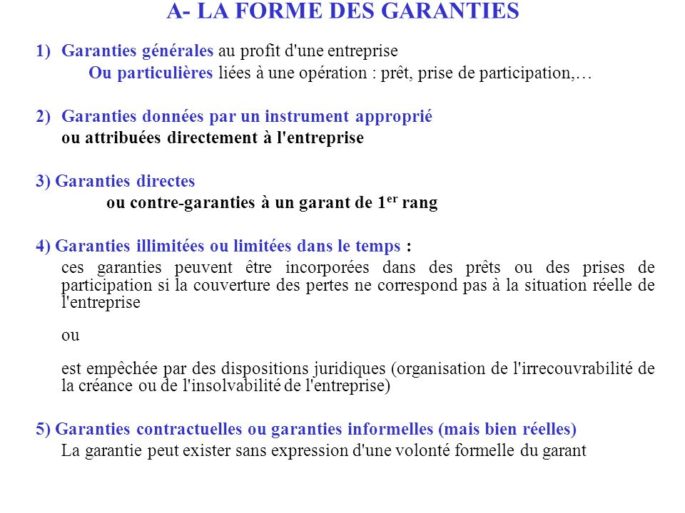 A- LA FORME DES GARANTIES