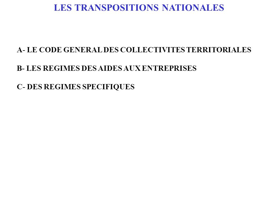 LES TRANSPOSITIONS NATIONALES