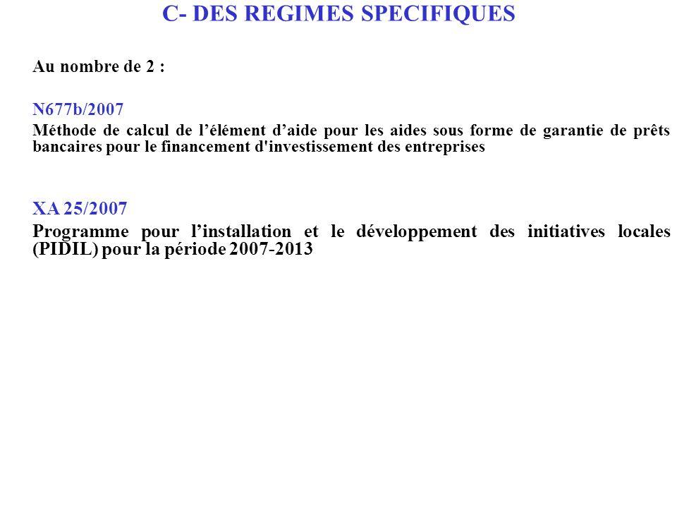 C- DES REGIMES SPECIFIQUES