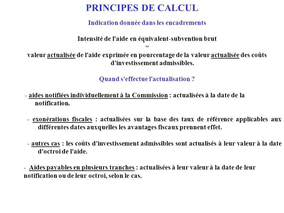 PRINCIPES DE CALCUL Indication donnée dans les encadrements