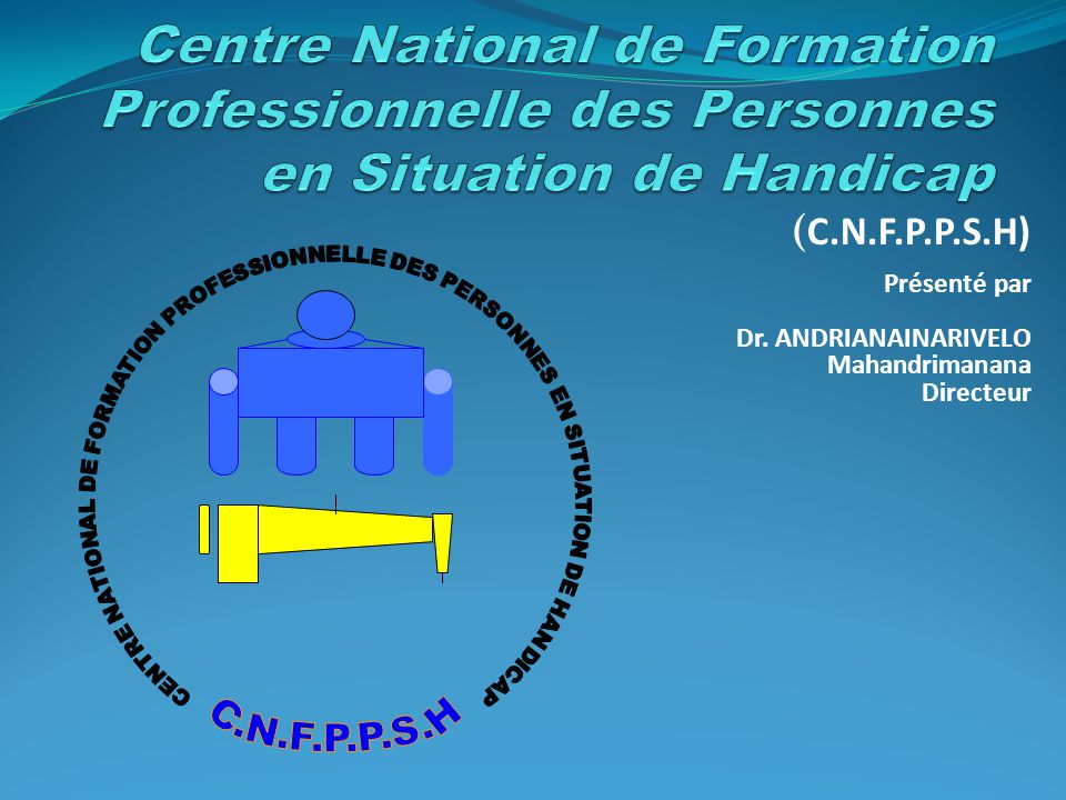 Centre National de Formation Professionnelle des Personnes en Situation de Handicap
