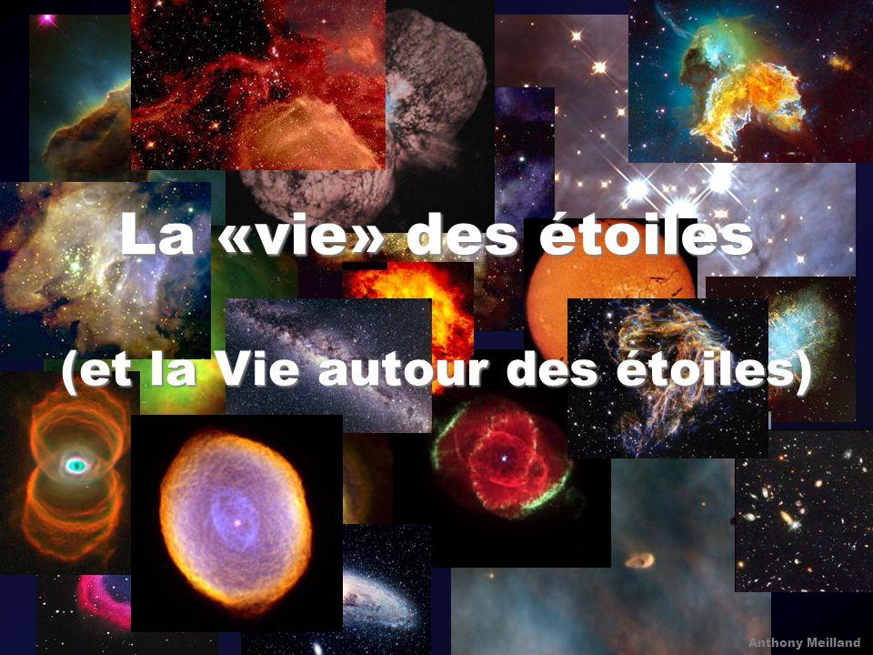 La «vie» des étoiles (et la Vie autour des étoiles)