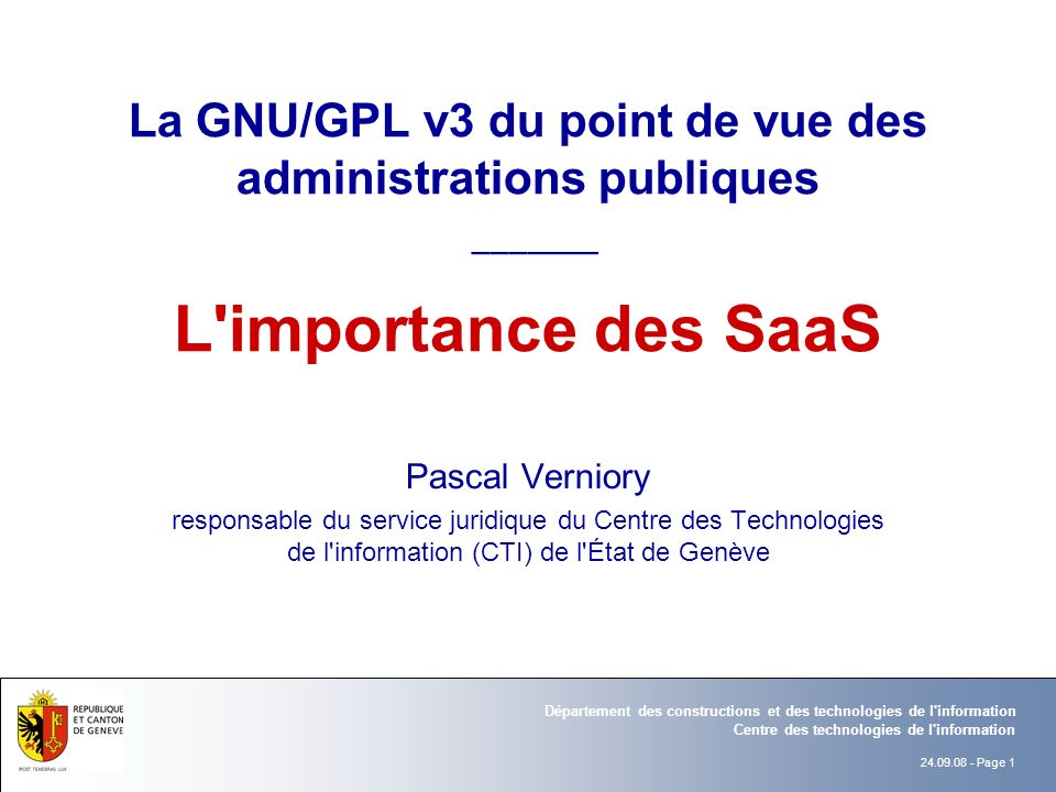 La GNU/GPL v3 du point de vue des administrations publiques _______ L importance des SaaS