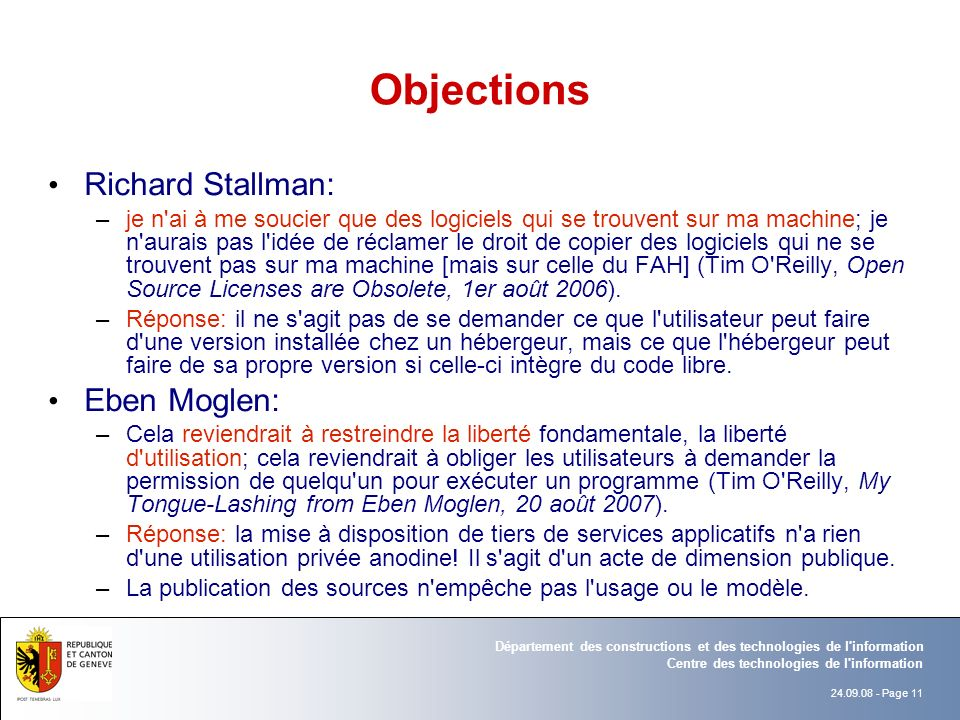 Objections Richard Stallman: Eben Moglen: