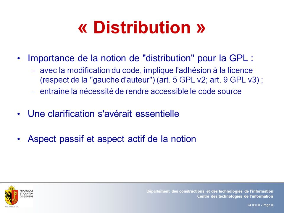 « Distribution » Importance de la notion de distribution pour la GPL :