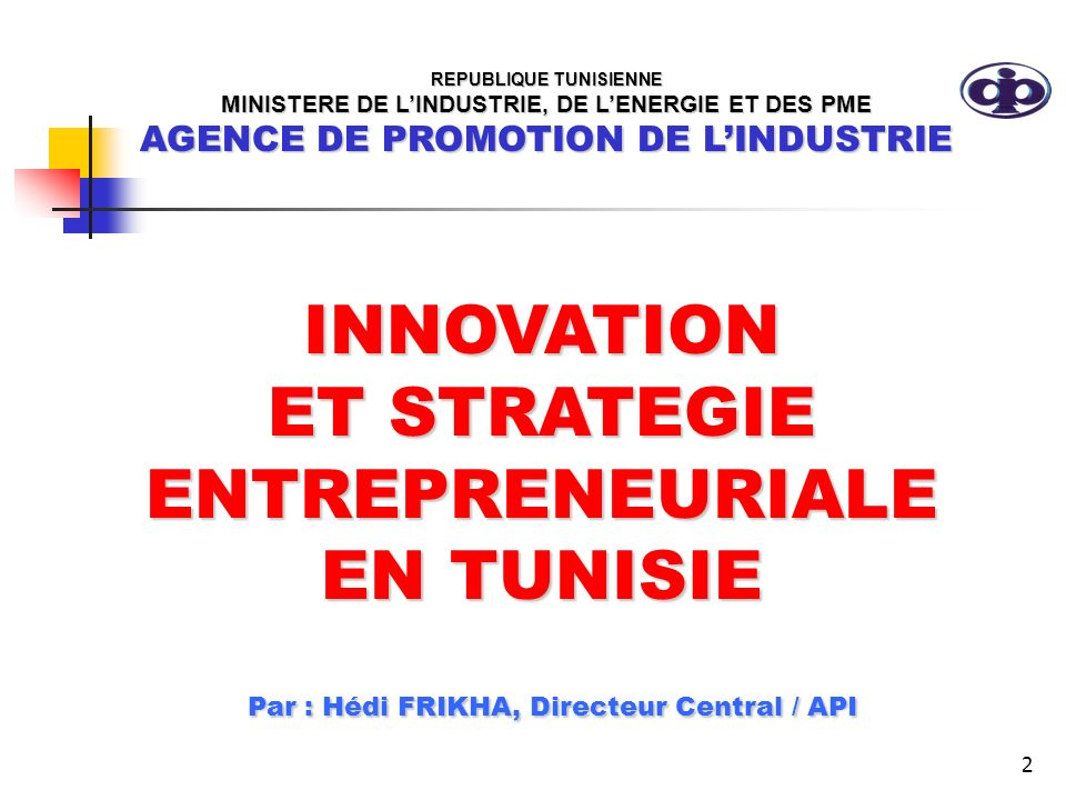 INNOVATION ET STRATEGIE ENTREPRENEURIALE EN TUNISIE