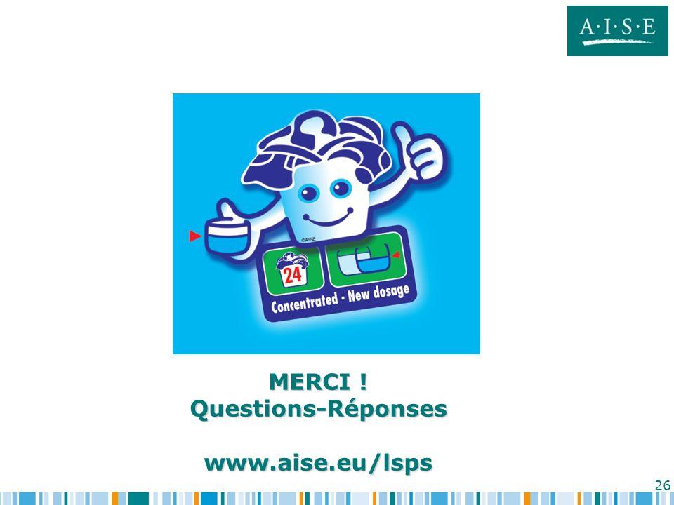 MERCI ! Questions-Réponses www.aise.eu/lsps