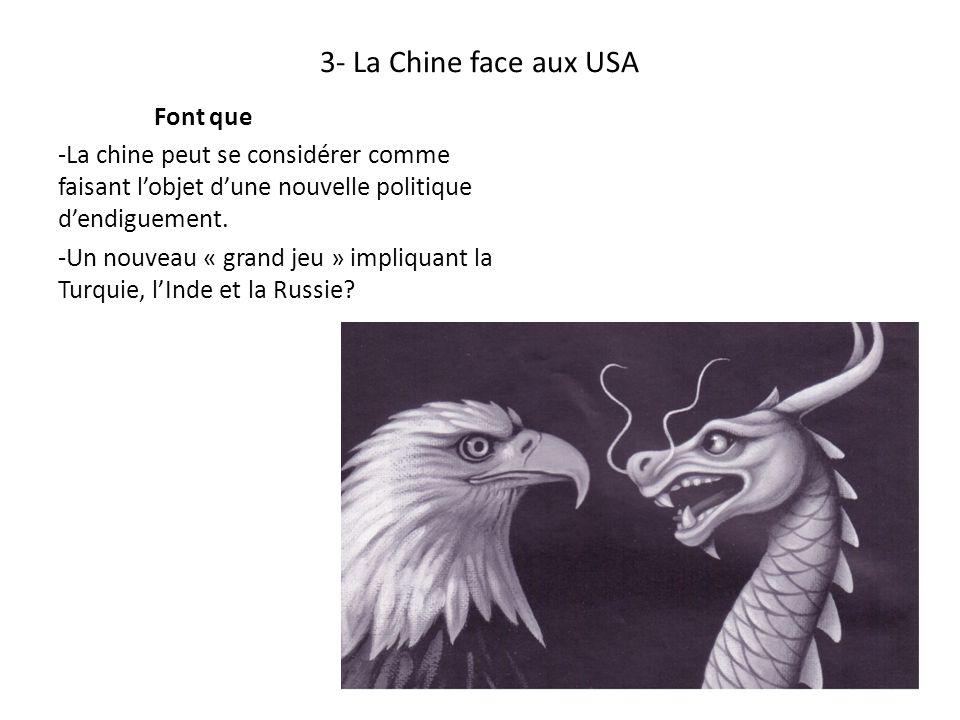 3- La Chine face aux USA Font que