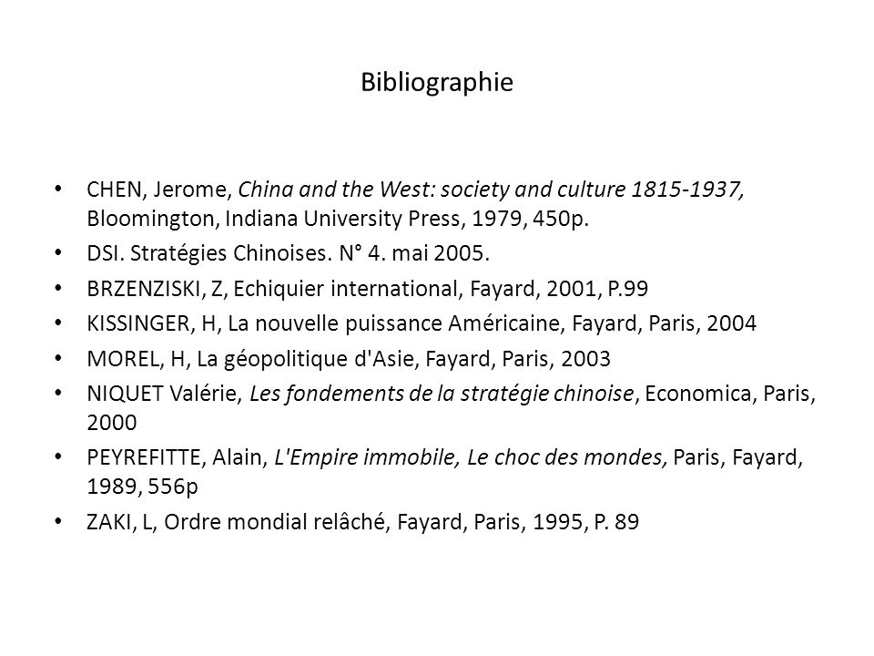 Bibliographie CHEN, Jerome, China and the West: society and culture 1815-1937, Bloomington, Indiana University Press, 1979, 450p.