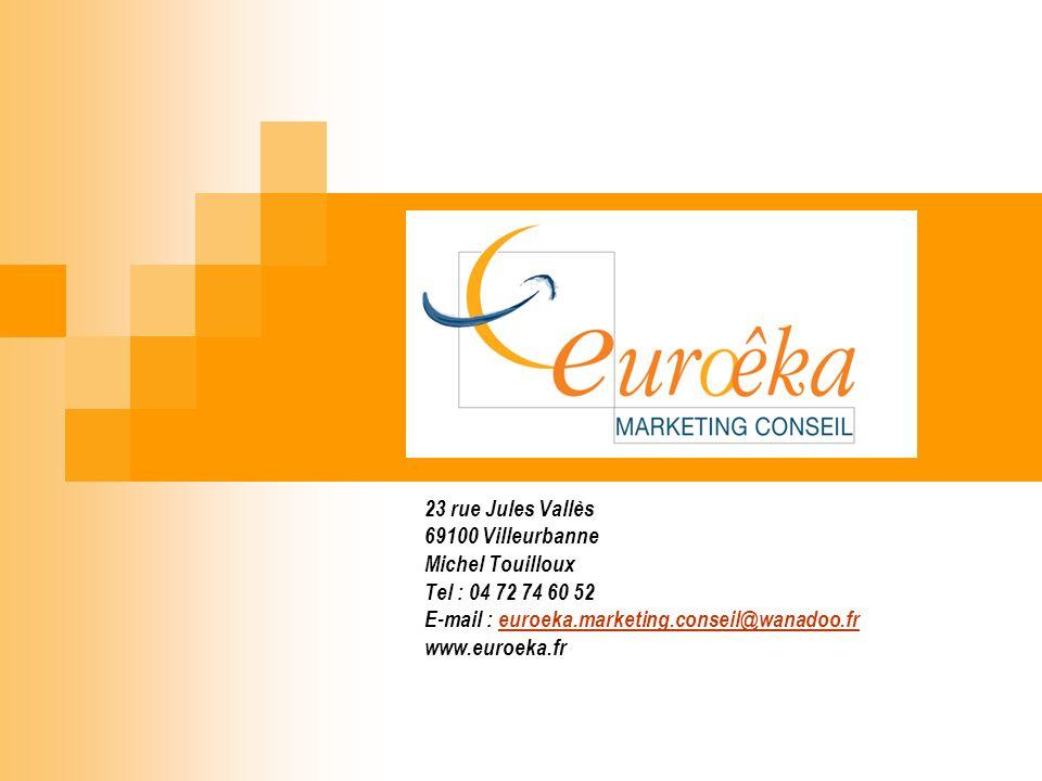 E-mail : euroeka.marketing.conseil@wanadoo.fr www.euroeka.fr