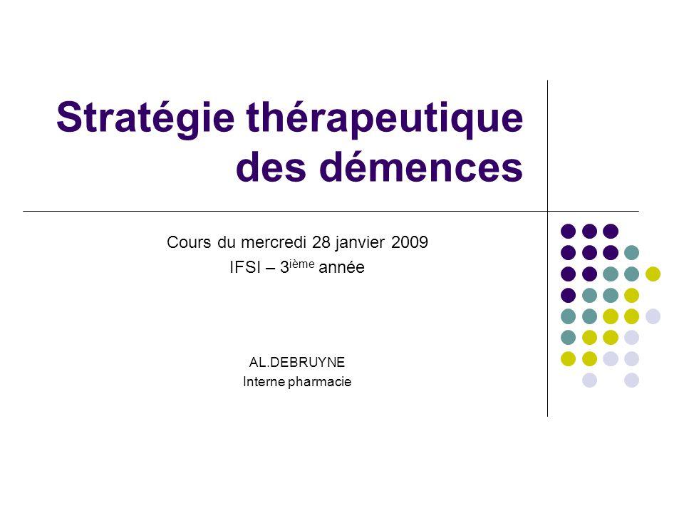 Stratégie thérapeutique des démences