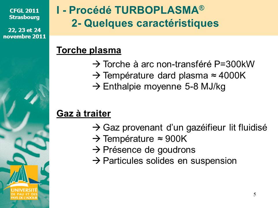 I - Procédé TURBOPLASMA® 2- Quelques caractéristiques