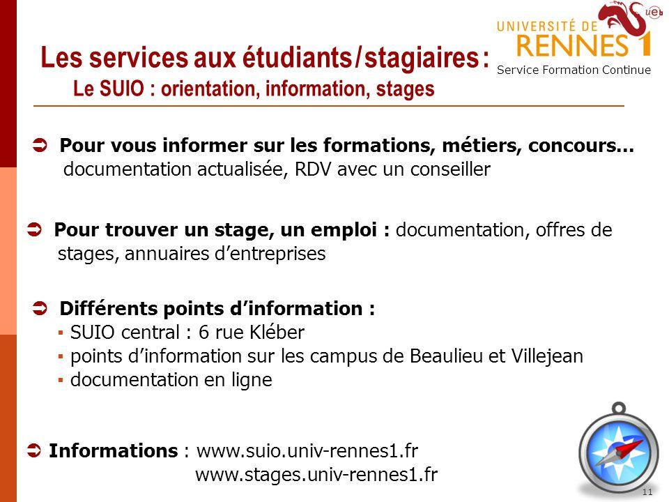 Les services aux étudiants / stagiaires : Le SUIO : orientation, information, stages