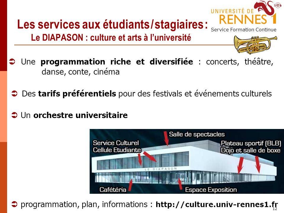 Les services aux étudiants / stagiaires : Le DIAPASON : culture et arts à l'université