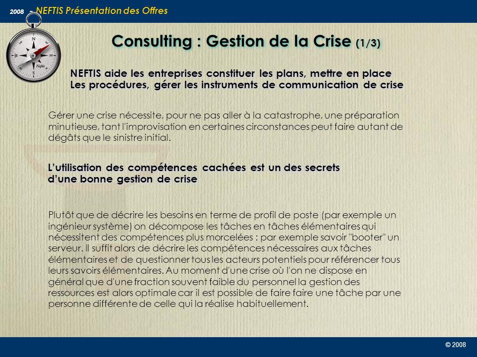 Consulting : Gestion de la Crise (1/3)