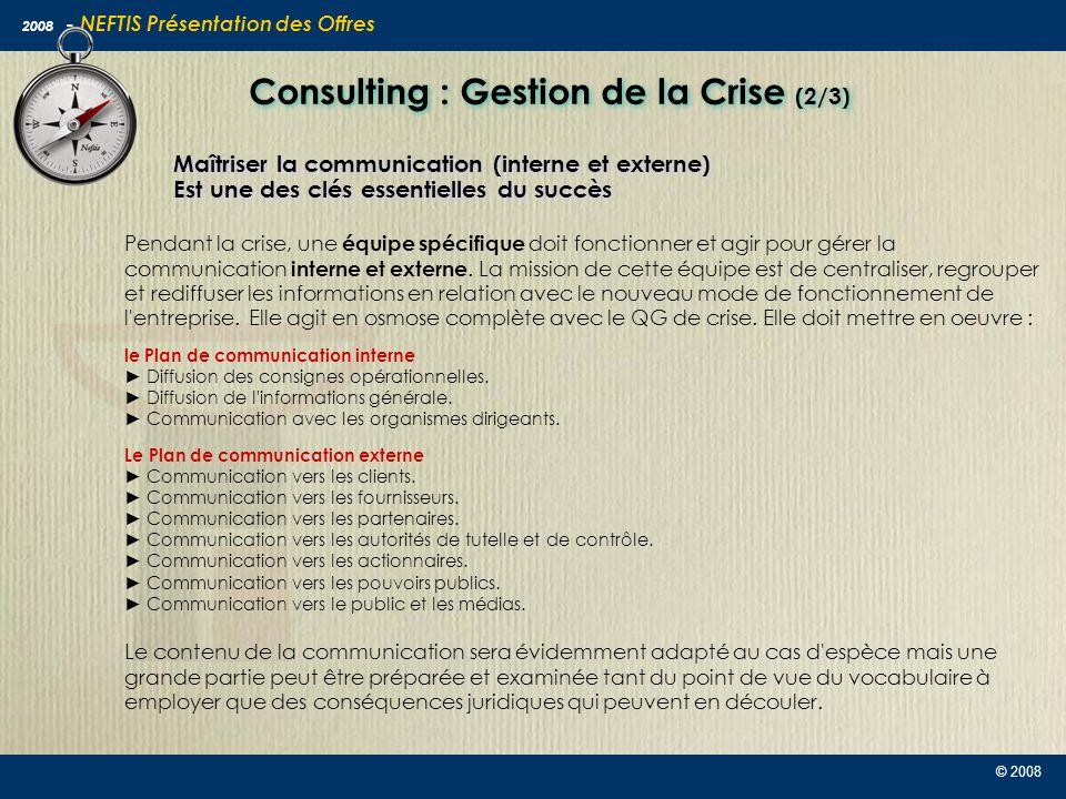 Consulting : Gestion de la Crise (2/3)