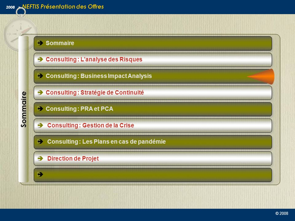 Sommaire è Sommaire è Consulting : L'analyse des Risques