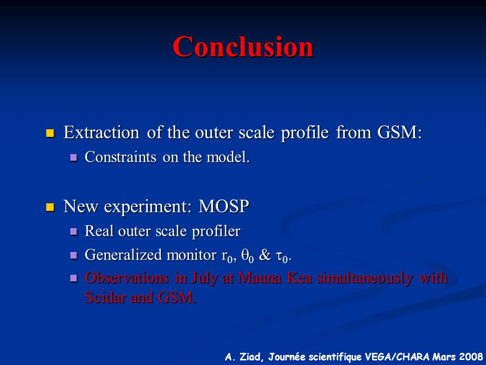 Conclusion Extraction of the outer scale profile from GSM: