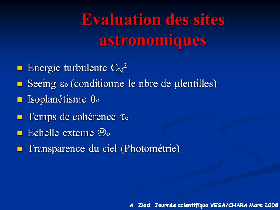 Evaluation des sites astronomiques