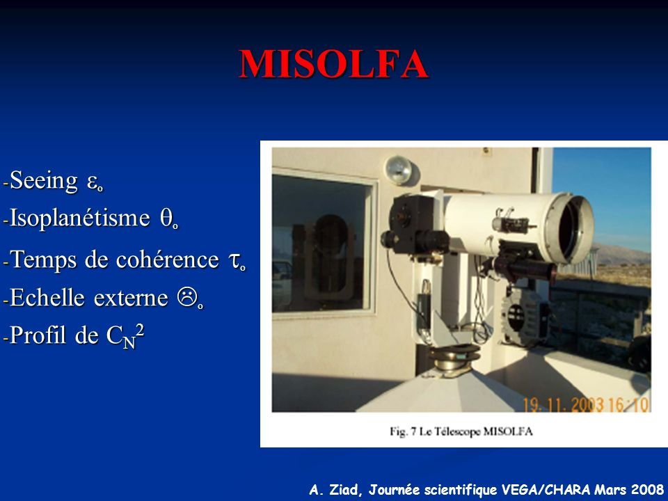 MISOLFA Seeing eo Isoplanétisme qo Temps de cohérence to